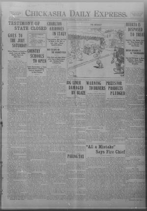 Primary view of object titled 'Chickasha Daily Express. (Chickasha, Okla.), Vol. FOURTEEN, No. 206, Ed. 1 Thursday, August 28, 1913'.