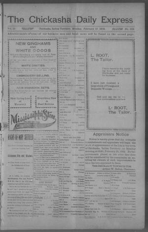Primary view of object titled 'The Chickasha Daily Express. (Chickasha, Indian Terr.), Vol. 10, No. 358, Ed. 1 Monday, February 10, 1902'.