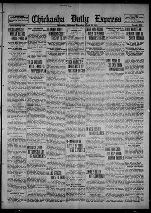 Primary view of object titled 'Chickasha Daily Express (Chickasha, Okla.), Vol. 22, No. 294, Ed. 1 Thursday, March 30, 1922'.