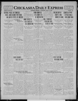 Primary view of object titled 'Chickasha Daily Express (Chickasha, Okla.), Vol. 21, No. 197, Ed. 1 Wednesday, August 18, 1920'.