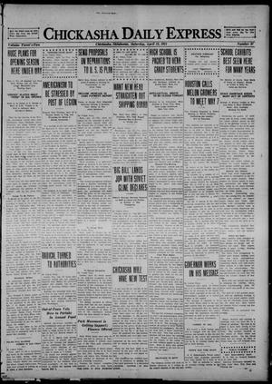 Primary view of object titled 'Chickasha Daily Express (Chickasha, Okla.), Vol. 22, No. 97, Ed. 1 Saturday, April 23, 1921'.