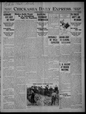 Primary view of object titled 'Chickasha Daily Express. (Chickasha, Okla.), Vol. FIFTEEN, No. 285, Ed. 1 Wednesday, December 2, 1914'.