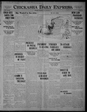 Primary view of object titled 'Chickasha Daily Express. (Chickasha, Okla.), Vol. FOURTEEN, No. 306, Ed. 1 Friday, December 26, 1913'.