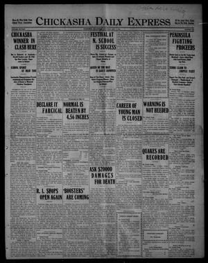 Primary view of object titled 'Chickasha Daily Express (Chickasha, Okla.), Vol. SIXTEEN, No. 104, Ed. 1 Saturday, May 1, 1915'.