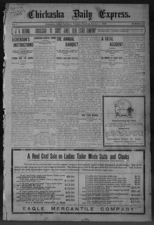 Primary view of object titled 'Chickasha Daily Express. (Chickasha, Indian Terr.), Vol. 7, No. 310, Ed. 1 Monday, January 1, 1906'.