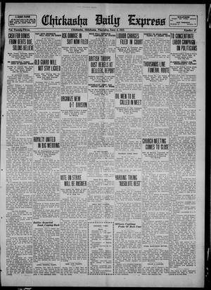 Primary view of object titled 'Chickasha Daily Express (Chickasha, Okla.), Vol. 23, No. 47, Ed. 1 Thursday, June 8, 1922'.