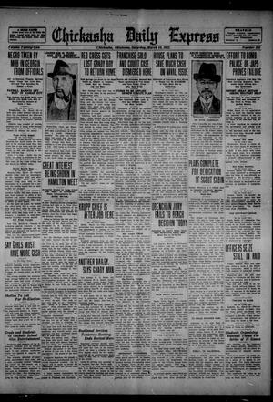 Primary view of object titled 'Chickasha Daily Express (Chickasha, Okla.), Vol. 22, No. 284, Ed. 1 Saturday, March 18, 1922'.