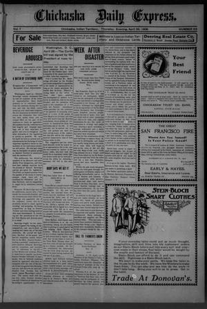 Primary view of object titled 'Chickasha Daily Express. (Chickasha, Indian Terr.), Vol. 7, No. 98, Ed. 1 Thursday, April 26, 1906'.