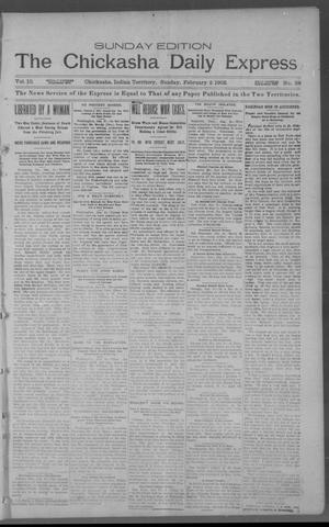 Primary view of object titled 'The Chickasha Daily Express. (Chickasha, Indian Terr.), Vol. 11, No. 28, Ed. 1 Sunday, February 2, 1902'.