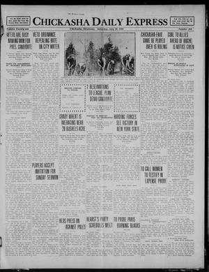 Primary view of object titled 'Chickasha Daily Express (Chickasha, Okla.), Vol. 21, No. 164, Ed. 1 Saturday, July 10, 1920'.