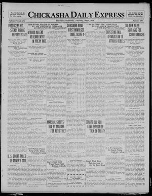 Primary view of object titled 'Chickasha Daily Express (Chickasha, Okla.), Vol. 21, No. 109, Ed. 1 Thursday, May 6, 1920'.