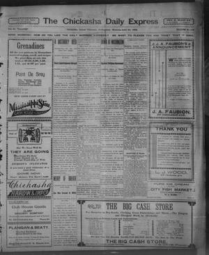 Primary view of The Chickasha Daily Express. (Chickasha, Indian Terr.), Vol. 11, No. 109, Ed. 1 Wednesday, April 30, 1902