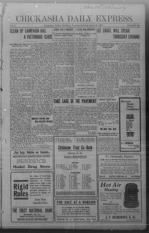 Primary view of object titled 'Chickasha Daily Express. (Chickasha, Indian Terr.), Vol. 8, No. 89, Ed. 1 Tuesday, April 16, 1907'.