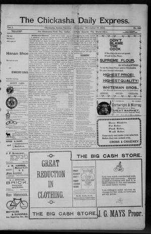 Primary view of object titled 'The Chickasha Daily Express. (Chickasha, Indian Terr.), Vol. 1, No. 283, Ed. 1 Saturday, November 17, 1900'.