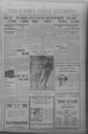 Primary view of object titled 'Chickasha Daily Express. (Chickasha, Okla.), Vol. 8, No. 296, Ed. 1 Thursday, December 19, 1907'.