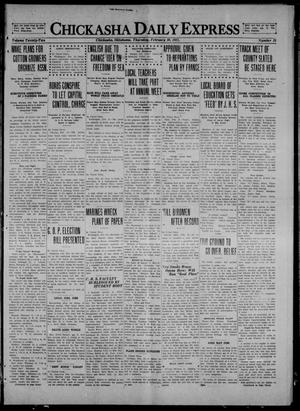 Primary view of object titled 'Chickasha Daily Express (Chickasha, Okla.), Vol. 22, No. 35, Ed. 1 Thursday, February 10, 1921'.