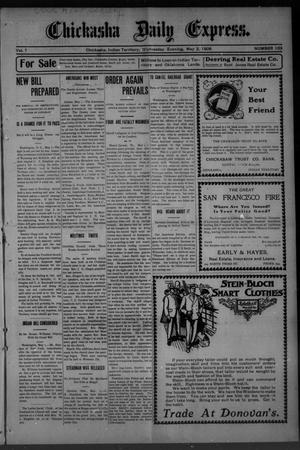 Primary view of object titled 'Chickasha Daily Express. (Chickasha, Indian Terr.), Vol. 7, No. 103, Ed. 1 Wednesday, May 2, 1906'.