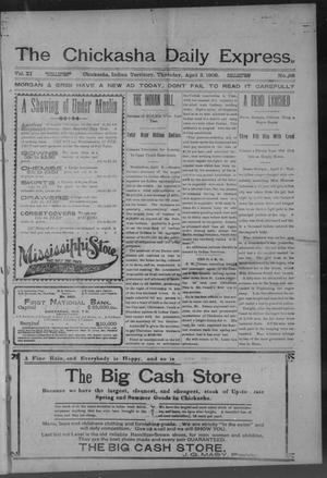 Primary view of object titled 'The Chickasha Daily Express. (Chickasha, Indian Terr.), Vol. 11, No. 88, Ed. 1 Thursday, April 3, 1902'.