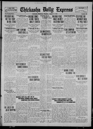Primary view of object titled 'Chickasha Daily Express (Chickasha, Okla.), Vol. 23, No. 105, Ed. 1 Thursday, August 17, 1922'.