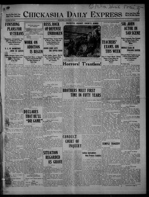 Primary view of object titled 'Chickasha Daily Express (Chickasha, Okla.), Vol. SIXTEEN, No. 209, Ed. 1 Thursday, July 29, 1915'.