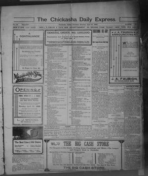 Primary view of object titled 'The Chickasha Daily Express. (Chickasha, Indian Terr.), Vol. 11, No. 102, Ed. 1 Monday, April 21, 1902'.