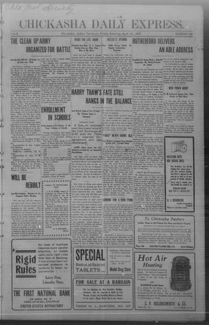 Primary view of object titled 'Chickasha Daily Express. (Chickasha, Indian Terr.), Vol. 8, No. 86, Ed. 1 Friday, April 12, 1907'.