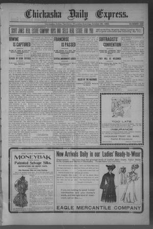 Primary view of object titled 'Chickasha Daily Express. (Chickasha, Indian Terr.), No. 255, Ed. 1 Thursday, October 26, 1905'.