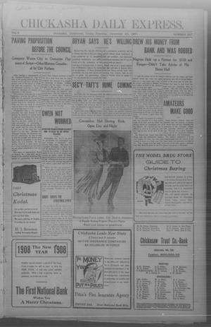 Primary view of object titled 'Chickasha Daily Express. (Chickasha, Okla.), Vol. 8, No. 297, Ed. 1 Friday, December 20, 1907'.