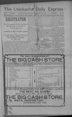 Primary view of object titled 'The Chickasha Daily Express (Chickasha, Indian Terr.), Vol. 9, No. 157, Ed. 1 Friday, July 12, 1901'.