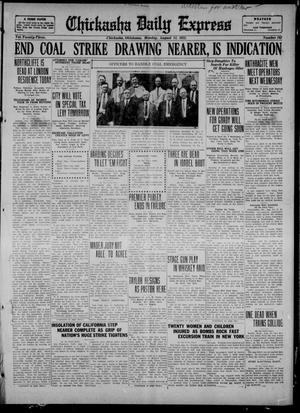 Primary view of object titled 'Chickasha Daily Express (Chickasha, Okla.), Vol. 23, No. 102, Ed. 1 Monday, August 14, 1922'.