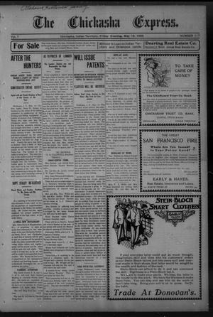 Primary view of object titled 'Chickasha Daily Express. (Chickasha, Indian Terr.), Vol. 7, No. 117, Ed. 2 Friday, May 18, 1906'.