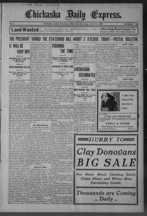 Primary view of object titled 'Chickasha Daily Express. (Chickasha, Indian Terr.), Vol. 7, No. 143, Ed. 1 Saturday, June 16, 1906'.