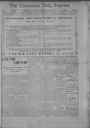 Primary view of object titled 'The Chickasha Daily Express. (Chickasha, Indian Terr.), Vol. 2, No. 285, Ed. 1 Thursday, November 7, 1901'.
