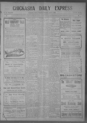 Primary view of object titled 'Chickasha Daily Express (Chickasha, Indian Terr.), Vol. 11, No. 84, Ed. 1 Thursday, April 9, 1903'.