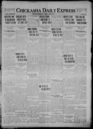 Primary view of object titled 'Chickasha Daily Express (Chickasha, Okla.), Vol. 22, No. 84, Ed. 1 Friday, April 8, 1921'.