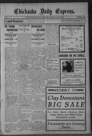 Primary view of object titled 'Chickasha Daily Express. (Chickasha, Indian Terr.), Vol. 7, No. 148, Ed. 1 Saturday, June 23, 1906'.