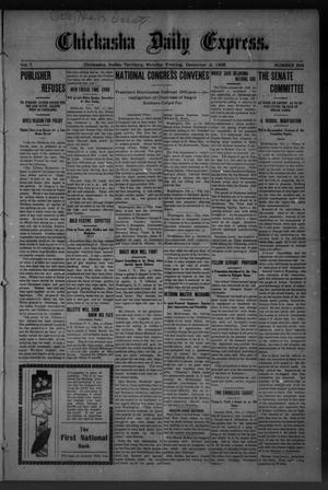 Primary view of object titled 'Chickasha Daily Express. (Chickasha, Indian Terr.), Vol. 7, No. 294, Ed. 1 Monday, December 3, 1906'.