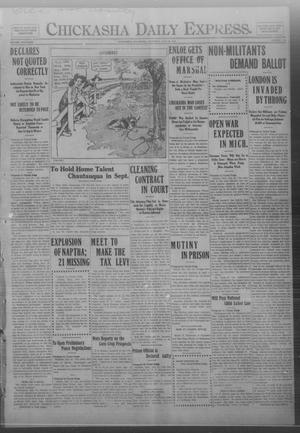 Primary view of object titled 'Chickasha Daily Express. (Chickasha, Okla.), Vol. FOURTEEN, No. 178, Ed. 1 Saturday, July 26, 1913'.
