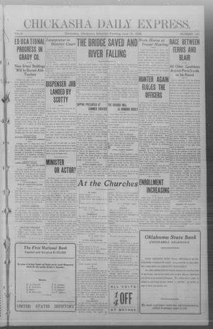 Primary view of object titled 'Chickasha Daily Express. (Chickasha, Okla.), Vol. 9, No. 141, Ed. 1 Saturday, June 13, 1908'.