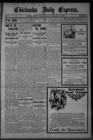 Primary view of object titled 'Chickasha Daily Express. (Chickasha, Indian Terr.), Vol. 7, No. 110, Ed. 1 Thursday, May 10, 1906'.