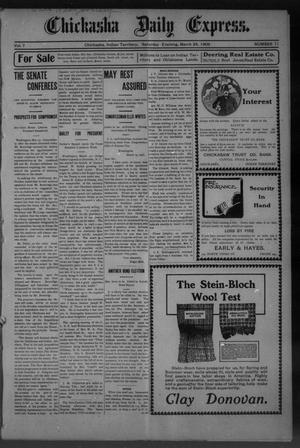 Primary view of object titled 'Chickasha Daily Express. (Chickasha, Indian Terr.), Vol. 7, No. 71, Ed. 1 Saturday, March 24, 1906'.