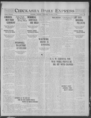 Primary view of object titled 'Chickasha Daily Express (Chickasha, Okla.), Vol. 19, No. 268, Ed. 1 Wednesday, November 13, 1918'.