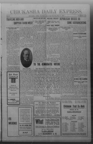Primary view of object titled 'Chickasha Daily Express. (Chickasha, Indian Terr.), Vol. 8, No. 105, Ed. 1 Saturday, May 4, 1907'.