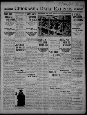 Primary view of object titled 'Chickasha Daily Express (Chickasha, Okla.), Vol. SIXTEEN, No. 203, Ed. 1 Thursday, July 22, 1915'.