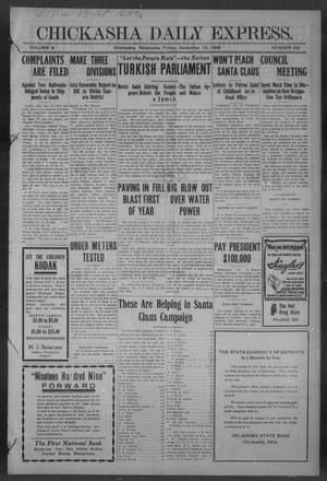 Primary view of object titled 'Chickasha Daily Express. (Chickasha, Okla.), Vol. 9, No. 291, Ed. 1 Friday, December 18, 1908'.
