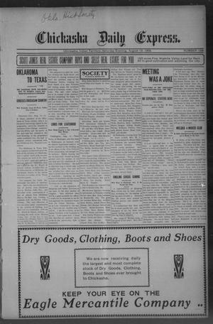 Primary view of object titled 'Chickasha Daily Express. (Chickasha, Indian Terr.), No. 198, Ed. 1 Saturday, August 19, 1905'.