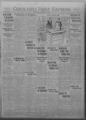Primary view of object titled 'Chickasha Daily Express. (Chickasha, Okla.), Vol. THIRTEEN, No. 270, Ed. 1 Wednesday, November 20, 1912'.