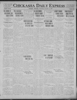 Primary view of object titled 'Chickasha Daily Express (Chickasha, Okla.), Vol. 20, No. 292, Ed. 1 Wednesday, December 10, 1919'.