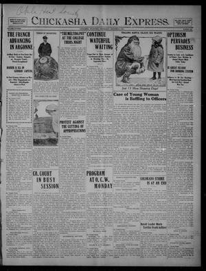 Primary view of object titled 'Chickasha Daily Express. (Chickasha, Okla.), Vol. FIFTEEN, No. 291, Ed. 1 Wednesday, December 9, 1914'.