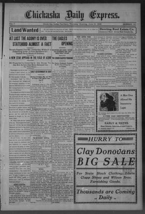 Primary view of object titled 'Chickasha Daily Express. (Chickasha, Indian Terr.), Vol. 7, No. 141, Ed. 1 Thursday, June 14, 1906'.